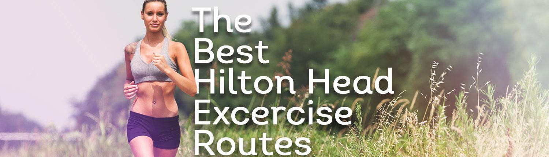The Best Hilton Head Exercise Routes