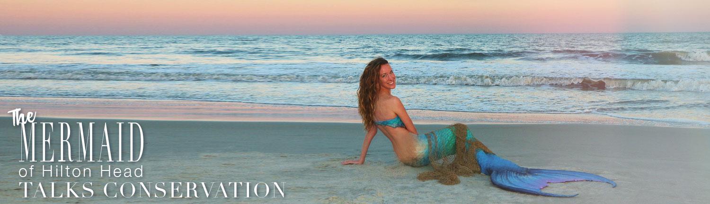 The Mermaid of Hilton Head Talks Conservation