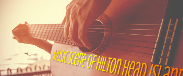 Music Scene on Hilton Head Island