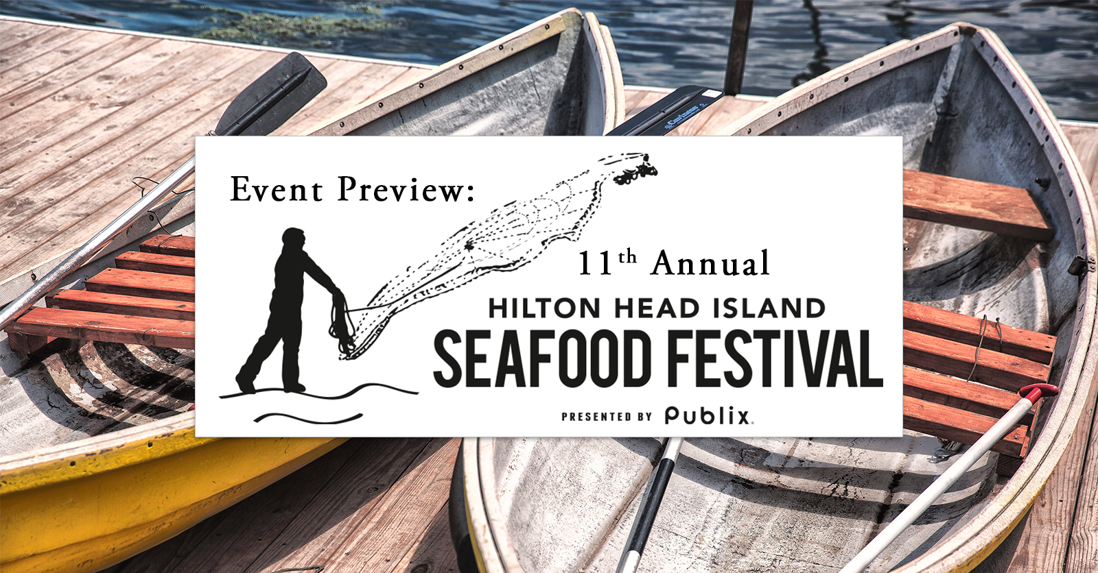Event Preview: 11th Annual Hilton Head Island Seafood Festival